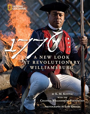 1776 By Kostyal, K. M./ Colonial Williamsburg Foundation/ Renda, Lori Epstein (PHT)